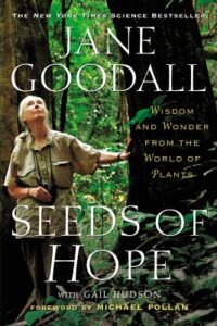Cover of  Seeds of Hope: Wisdom and Wonder from the World of Plants