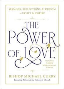 Cover of The Power of Love: Sermons, Reflections, and Wisdom to Uplift and Inspire