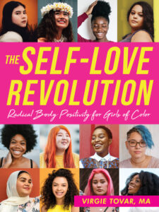 Cover of The Self-Love Revolution: Radical Body Positivity for Girls of Color