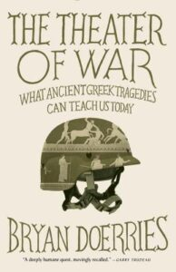 Cover of The Theater of War: What Ancient Tragedies Can Teach Us Today