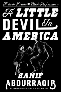 Cover of A Little Devil in America: Notes in Praise of Black Performance