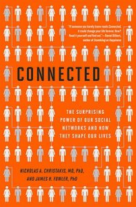 Cover of Connected: The Surprising Power of Our Social Networks and How They Shape Our Lives
