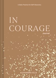 Cover of In Courage Journal: A Daily Practice for Self-Discovery