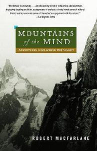 Cover of Mountains of the Mind: Adventures in Reaching the Summit