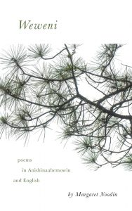 Cover of Weweni: Poems in Anishinaabemowin and English