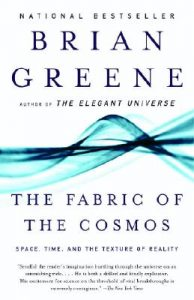 Cover of The Fabric of the Cosmos: Space, Time, and the Texture of Reality